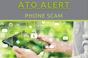 ATO Alert - Phone Scam