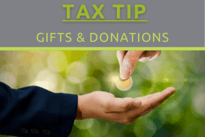 Tax Tip - Gifts & Donations